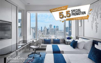 5.5 Super Sales Promotion ห้องพักสุดหรู ในราคาพิเศษ ที่ โรงแรม แกรนด์ เซนเตอร์ พอยต์
