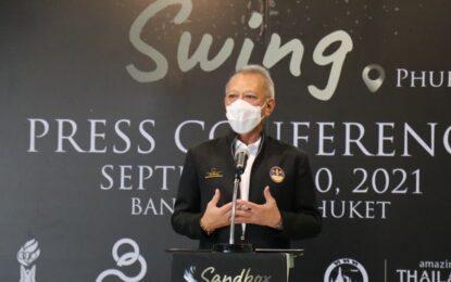 ภูเก็ตจับมือกระทรวงท่องเที่ยวฯสมาคมกีฬากอล์ฟอาชีพแห่งประเทศไทย และ ออลไทยแลนด์กอล์ฟทัวร์ จัดกอล์ฟอาชีพ 8 รายการ ภายใต้โครงการแซนด์บ็อกซ์สวิง (Sandbox Swing) หวังกระตุ้นเศรษฐกิจและสร้างความมั่นใจนักท่องเที่ยวชิงเงินรางวัล12.5ล้าน